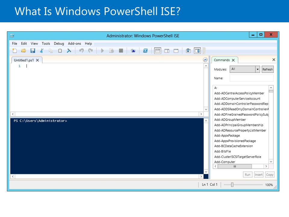 What Is Windows PowerShell ISE