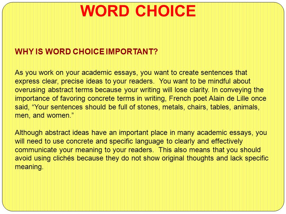 word choices essay Free making choices papers, essays, and research papers.