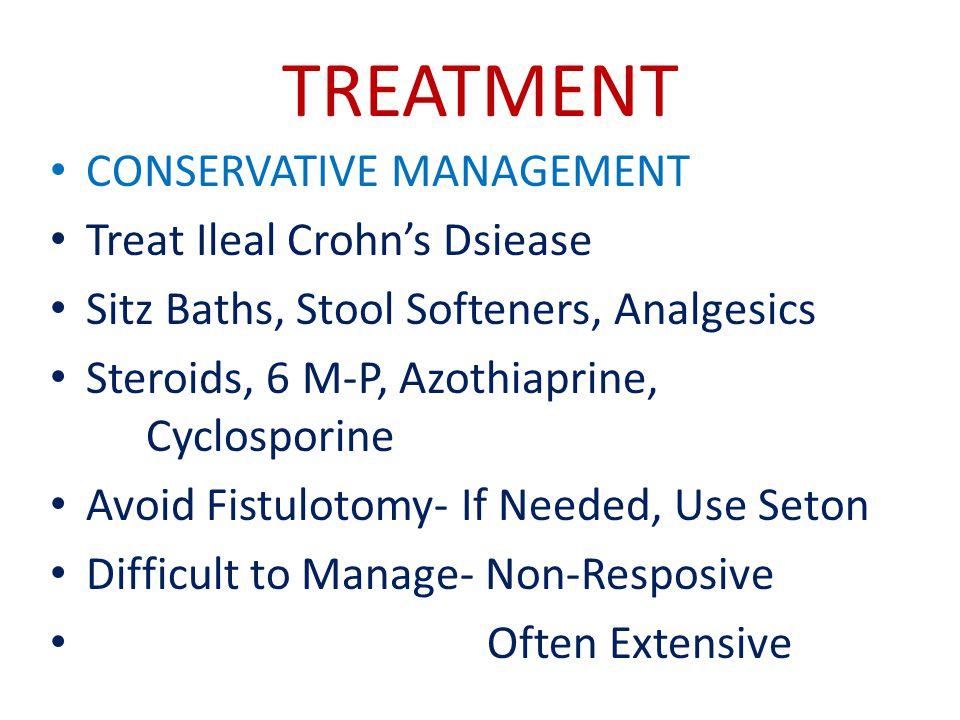 TREATMENT CONSERVATIVE MANAGEMENT Treat Ileal Crohn's Dsiease
