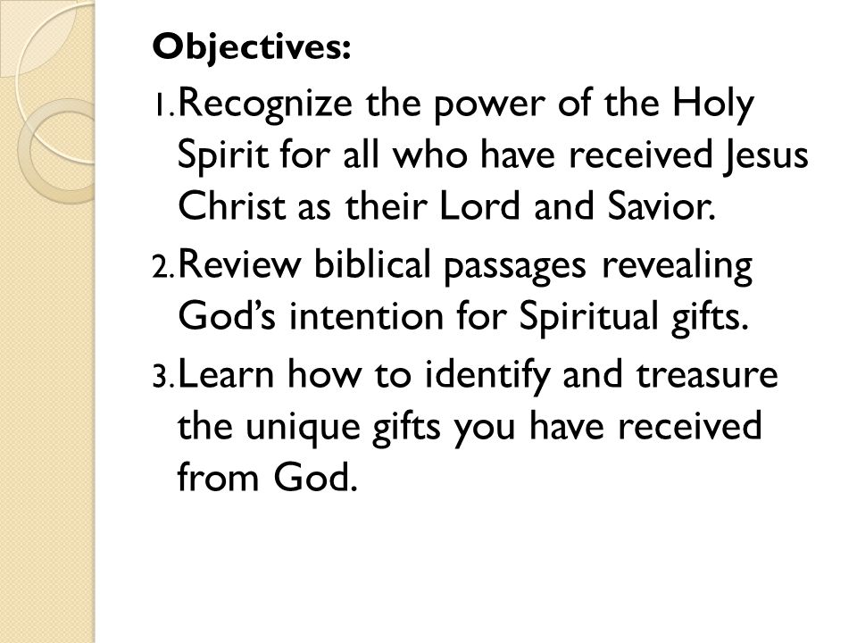 Treasuring the gift within you ppt video online download objectives recognize the power of the holy spirit for all who have received jesus christ negle Images