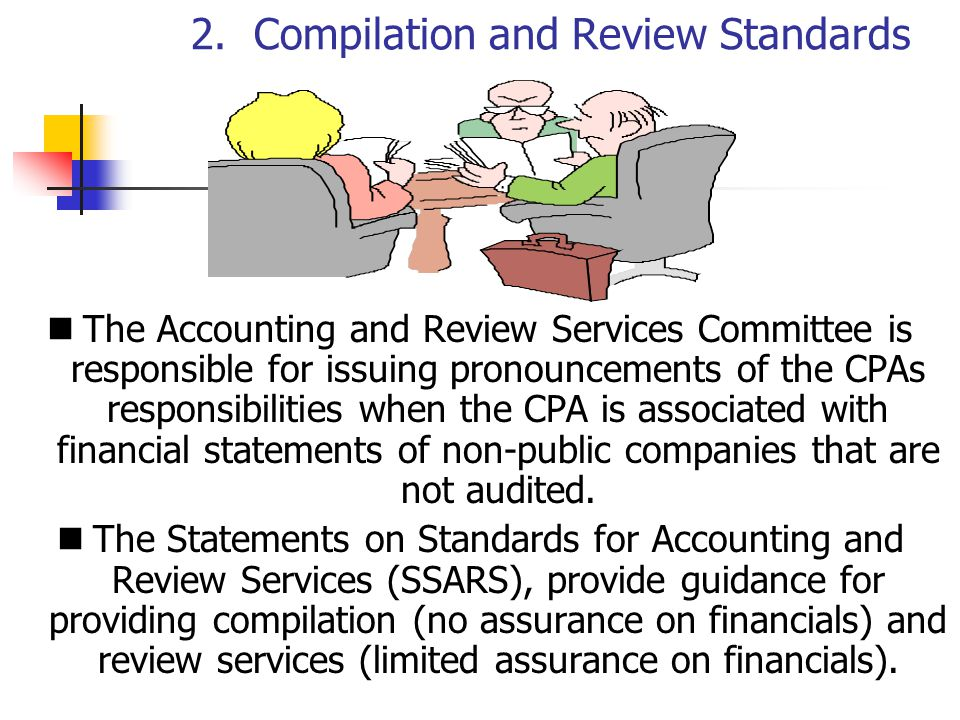 Clarified Preparation, Compilation and Review Standards