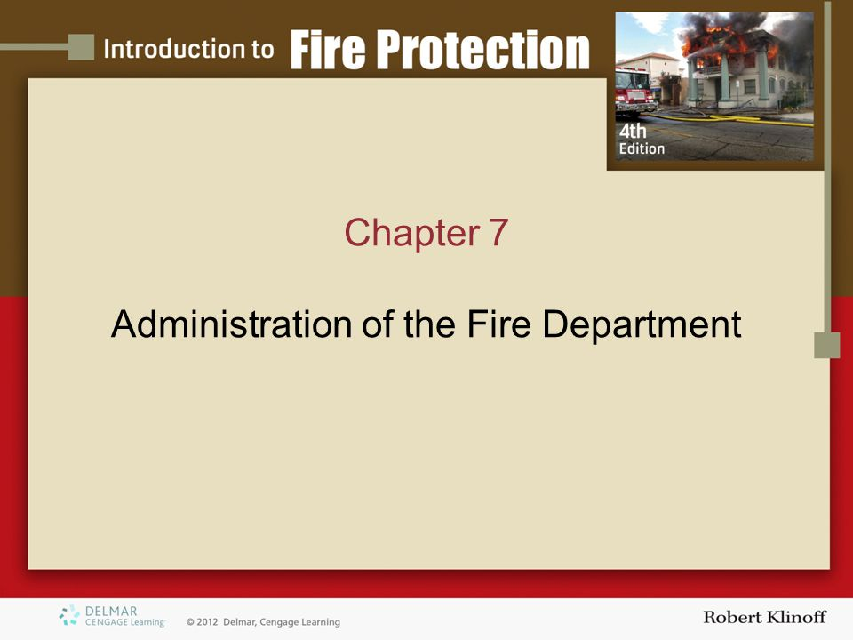 Chapter 7 Administration of the Fire Department