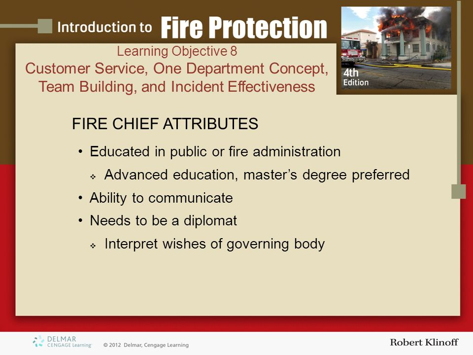 Learning Objective 8 Customer Service, One Department Concept, Team Building, and Incident Effectiveness.