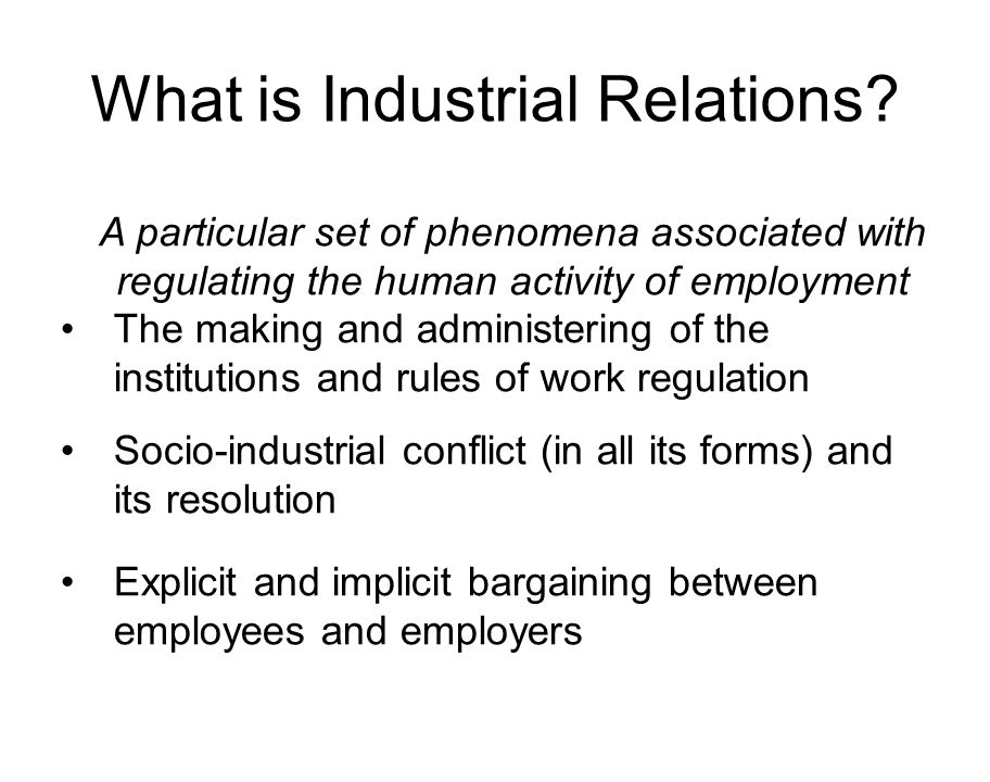 approaches to industrial relations Read this essay on approaches to industrial relation come browse our large digital warehouse of free sample essays get the knowledge you need in order to pass your classes and more.
