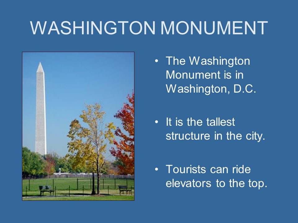 George washington george washington was the first for Facts about the monument