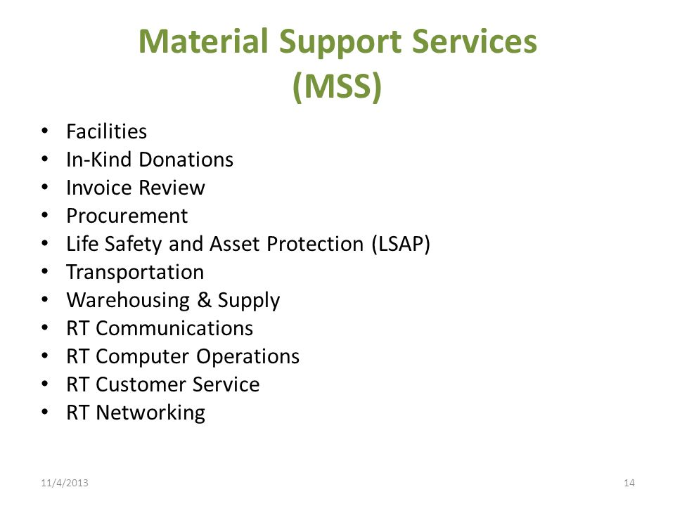 Material Support Services (MSS)