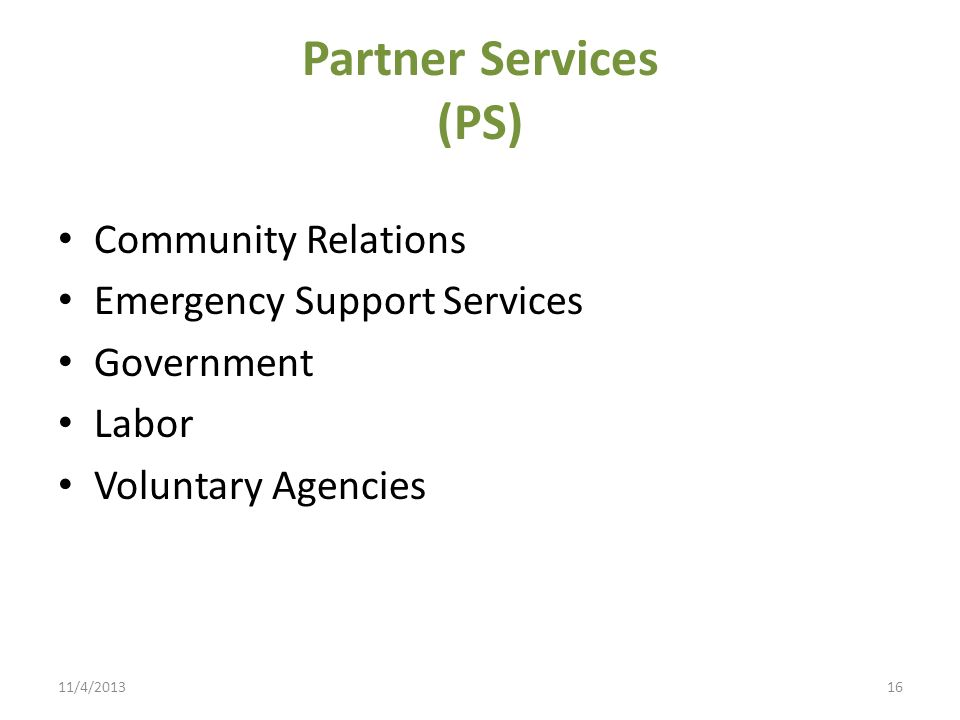 Partner Services (PS) Community Relations Emergency Support Services