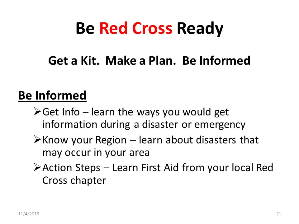 Get a Kit. Make a Plan. Be Informed
