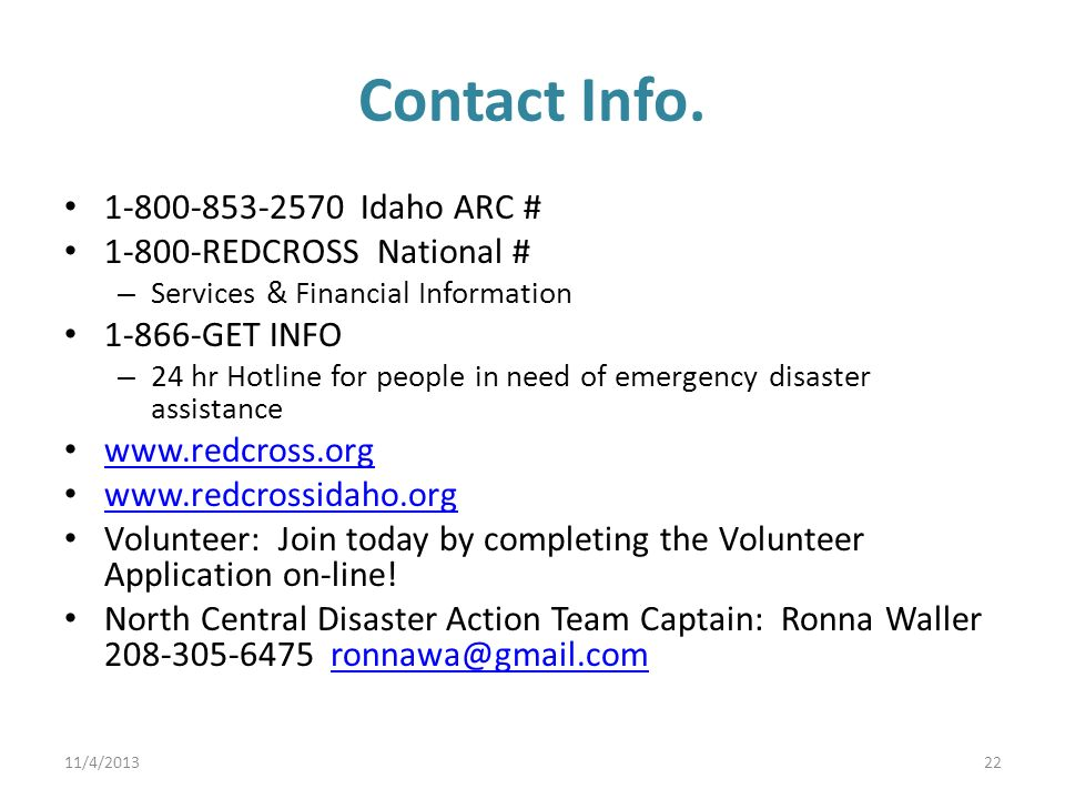 Contact Info. 1-800-853-2570 Idaho ARC # 1-800-REDCROSS National # Services & Financial Information.
