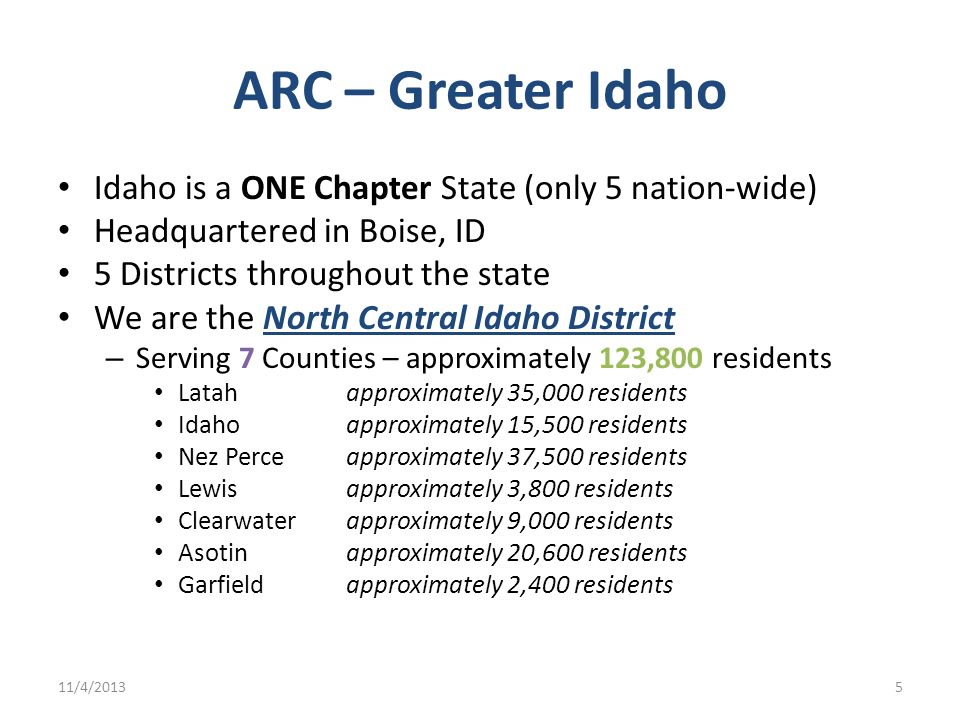 ARC – Greater Idaho Idaho is a ONE Chapter State (only 5 nation-wide)