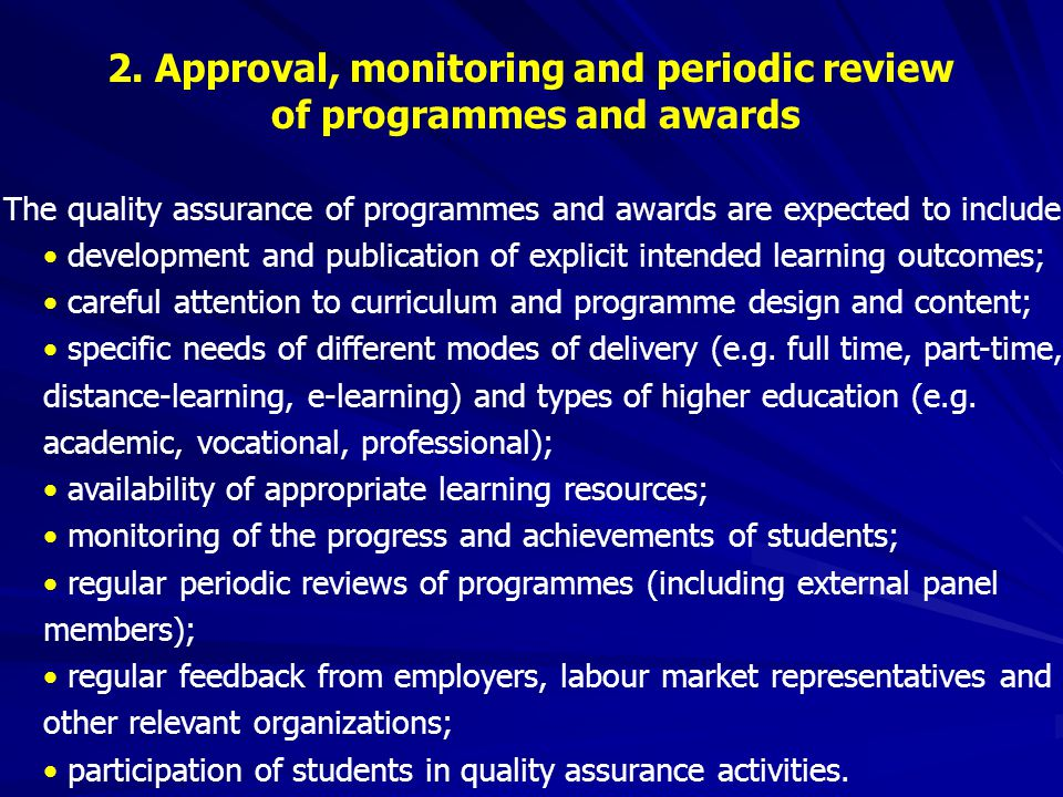 2. Approval, monitoring and periodic review of programmes and awards