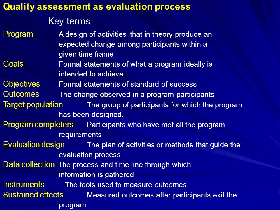 Quality assessment as evaluation process