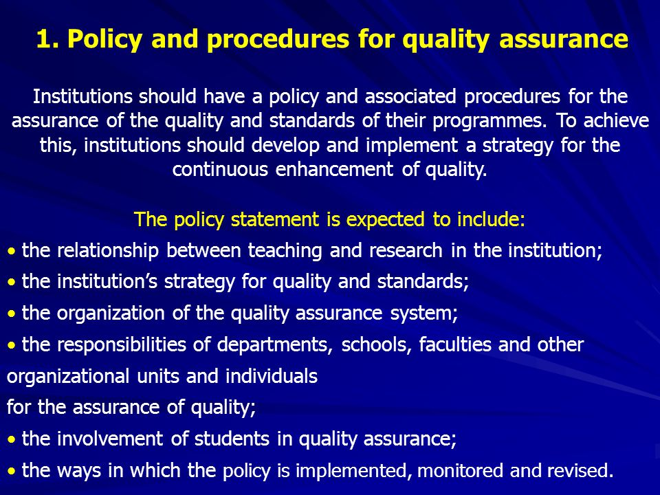 The policy statement is expected to include:
