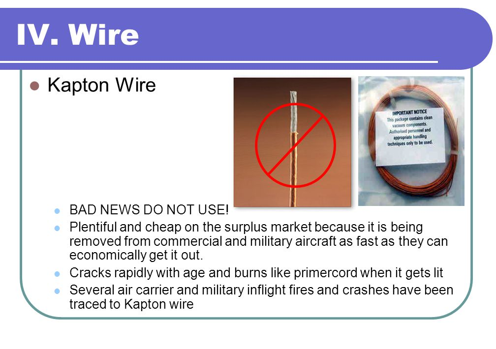 Wire Kapton Wire BAD NEWS DO NOT USE!  sc 1 st  SlidePlayer : kapton wiring problems - yogabreezes.com