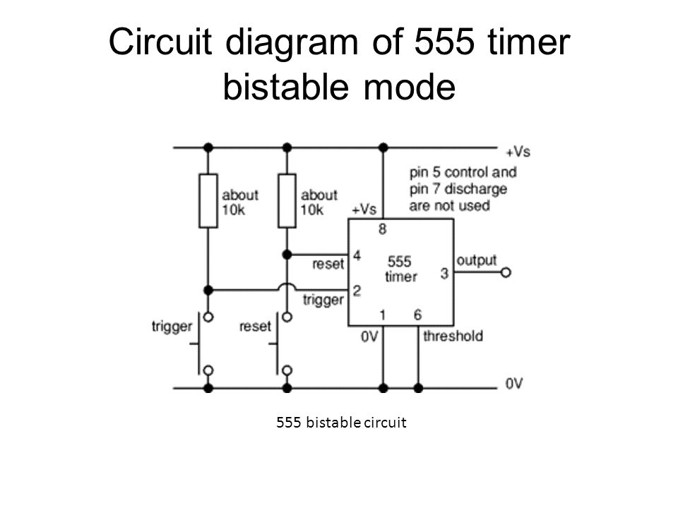 Circuit diagram of 555 timer bistable mode
