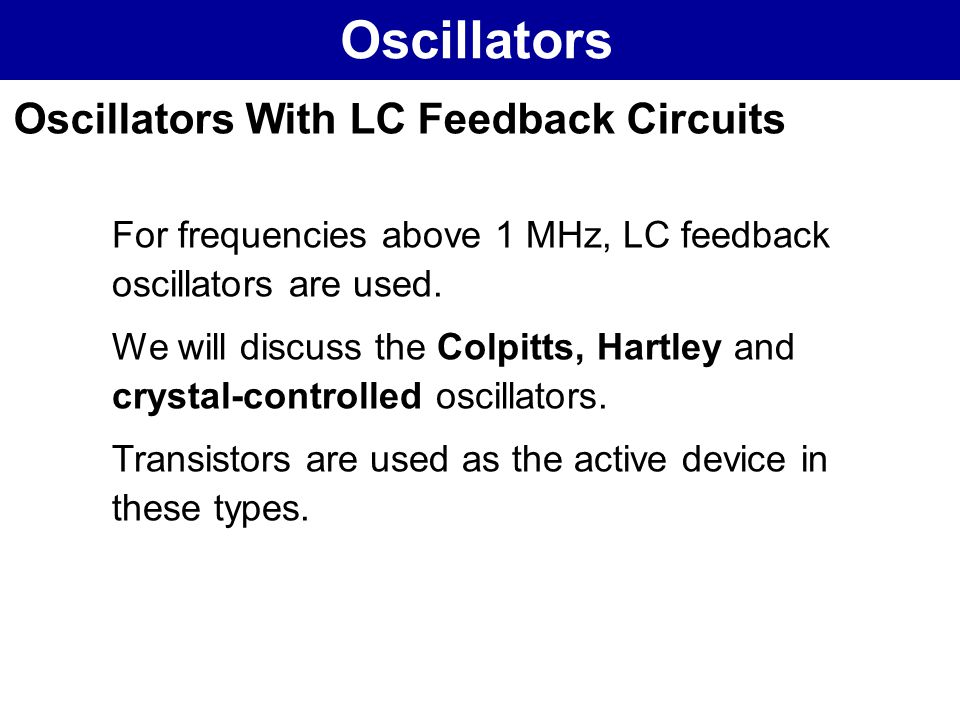 Oscillators Oscillators With LC Feedback Circuits