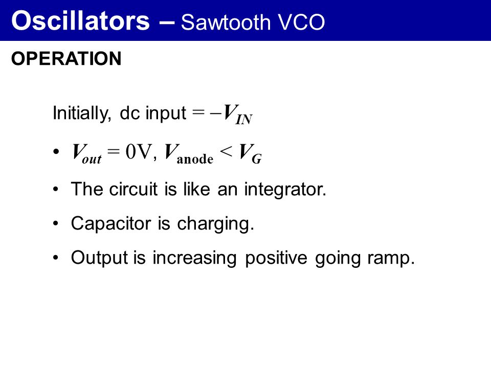 Oscillators – Sawtooth VCO