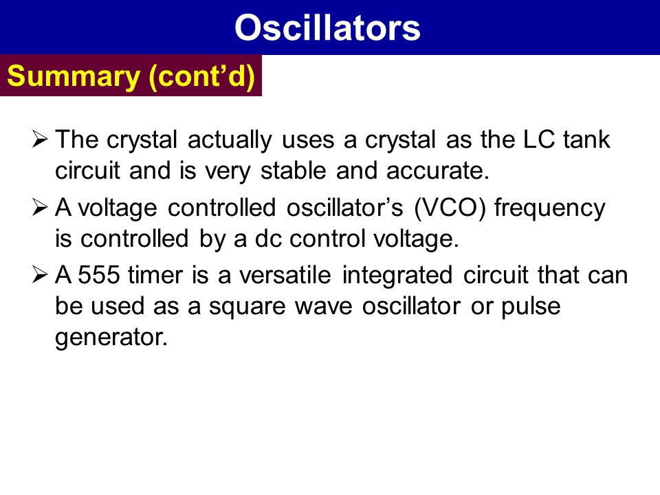 Oscillators Summary (cont'd)