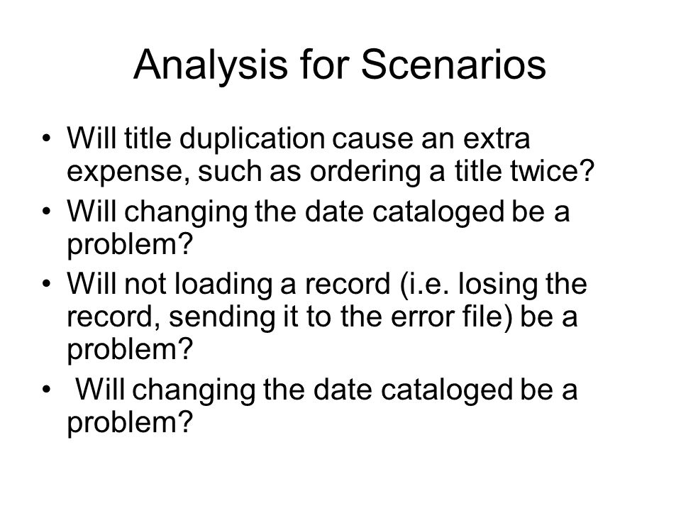 Analysis for Scenarios