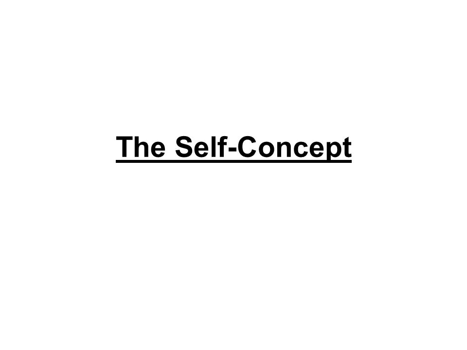 The Self-Concept