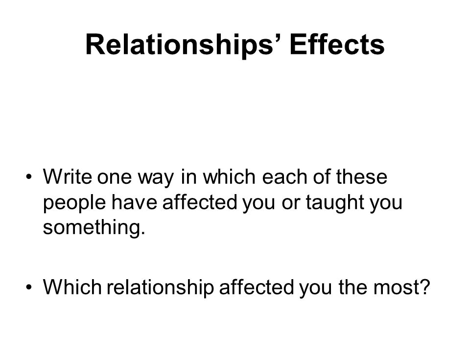 Relationships' Effects