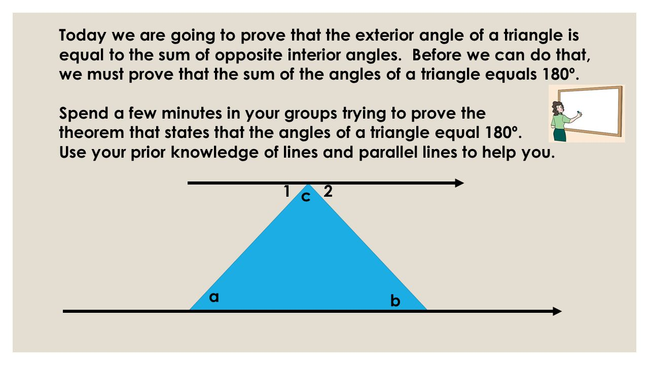 TRIANGLES DISCOVERY LESSON: EXTERIOR ANGLES OF A TRIANGLE EQUAL ...