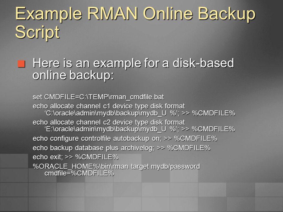 Example RMAN Online Backup Script