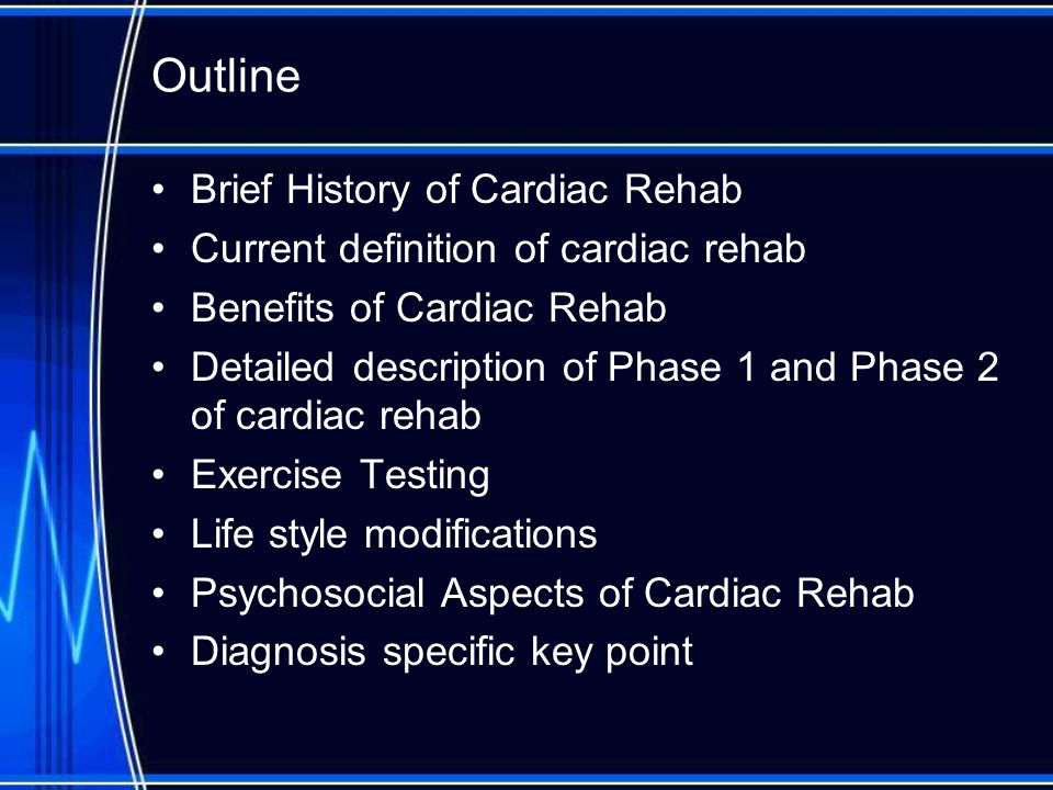 effectiveness of phase ii cardiac rehabilitation To ensure the effectiveness of the  showed that a self-monitoring approach in phase ii cardiac patients improved the rate  topics in stroke rehabilitation.