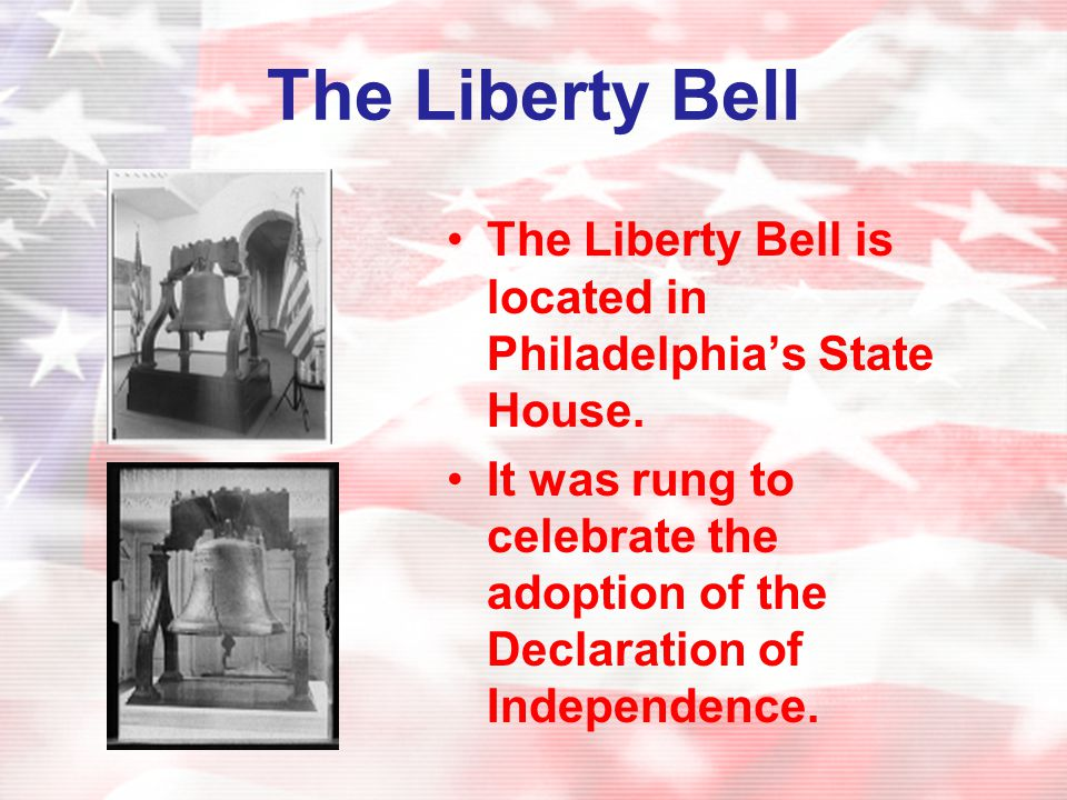 The Liberty Bell The Liberty Bell is located in Philadelphia's State House.