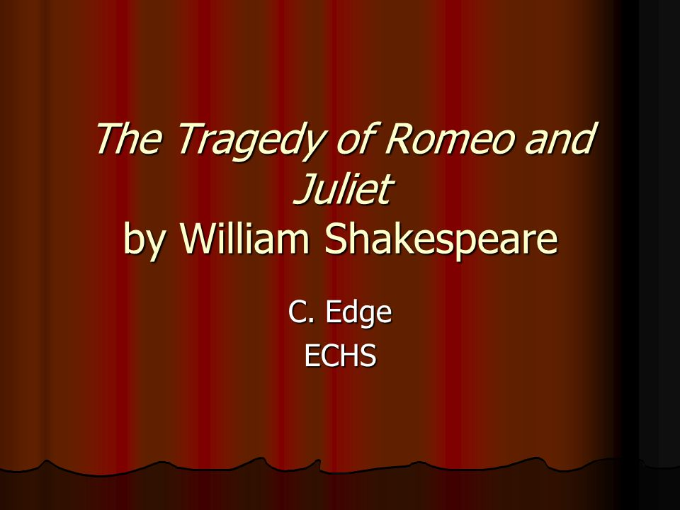 a review of william shakespeares the tragicall historye of romeus and juliet
