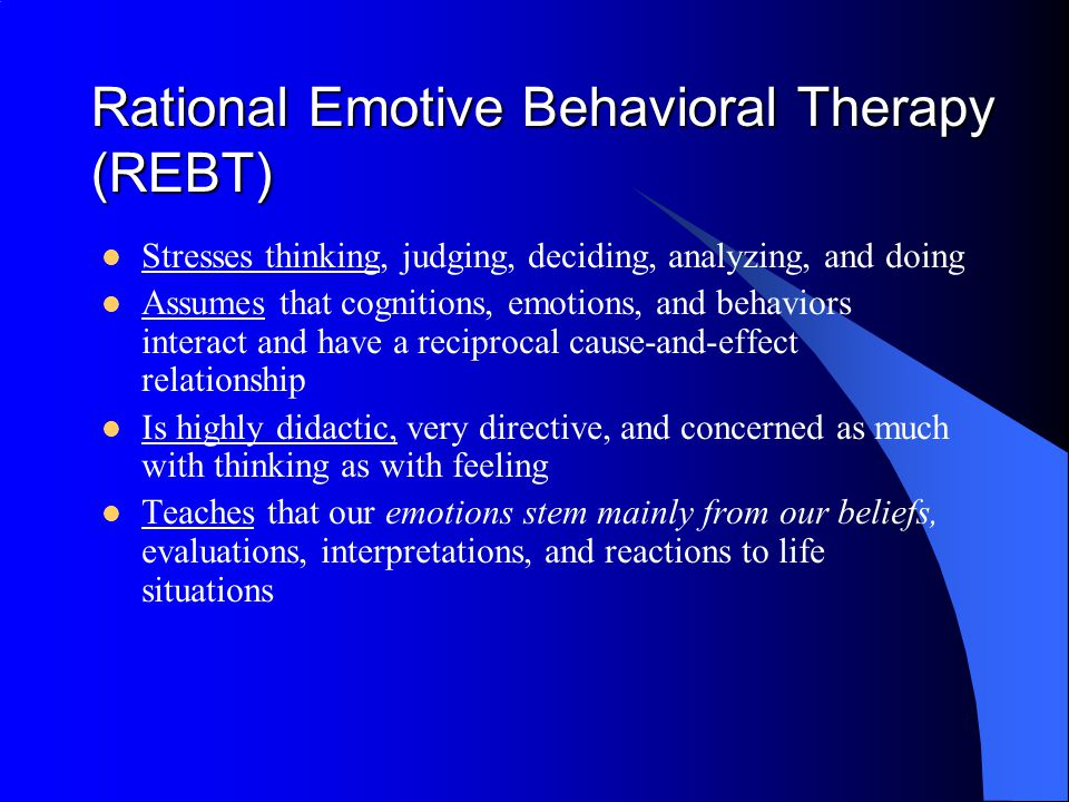 Rational Emotive Behavior Therapy View Of Human Nature