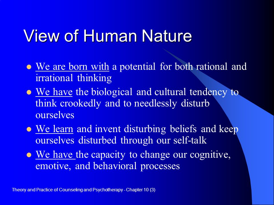 cognitive therapy and human nature Existential-humanistic psychology and mindfulness and  three major strands of humanistic therapy evolved during this  the farther reaches of human nature.