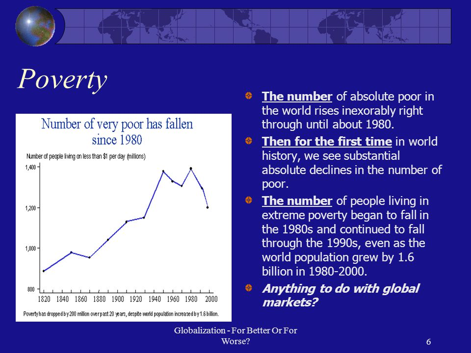 Globalization For Better Or For Worse Ppt Video Online Download - Number of poor in the world