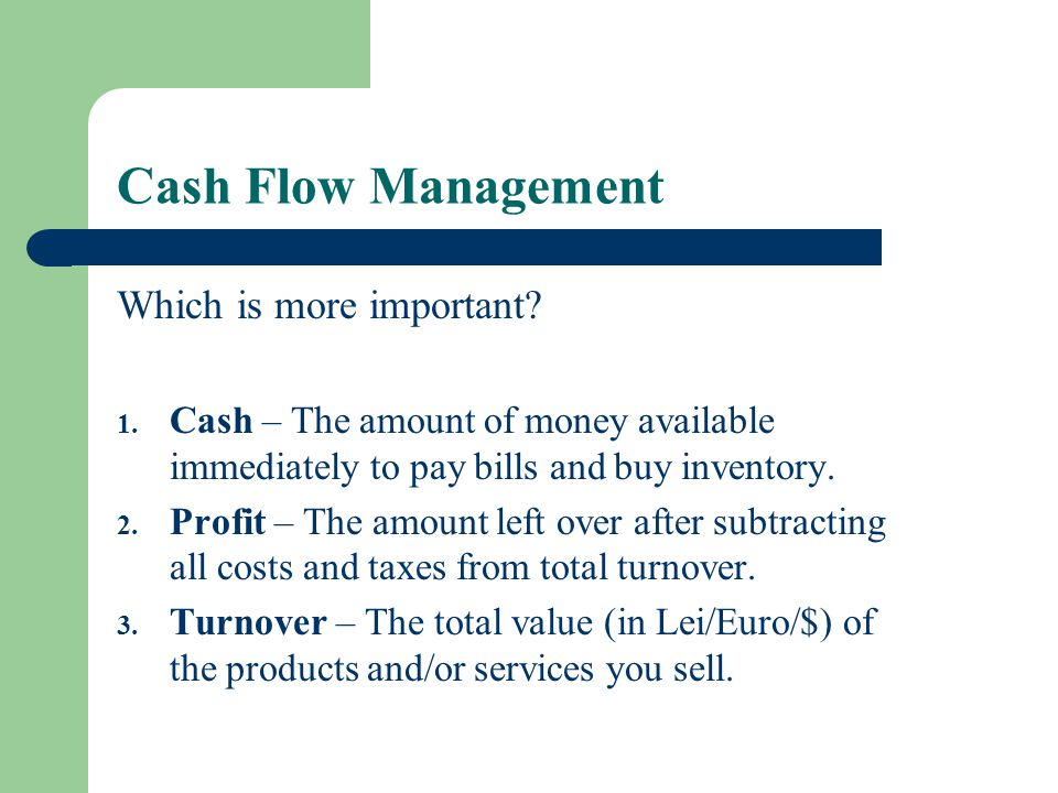 Cash Flow Management Which is more important