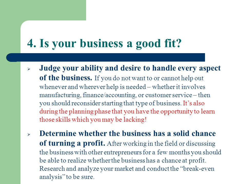 4. Is your business a good fit