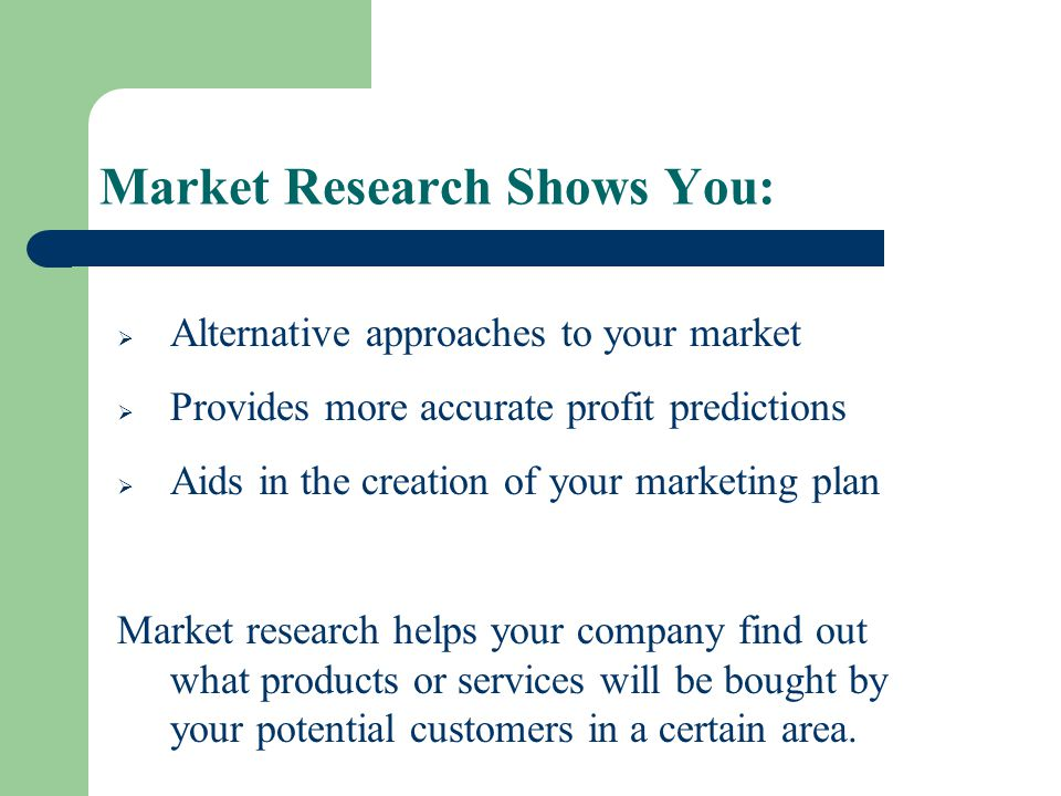 Market Research Shows You: