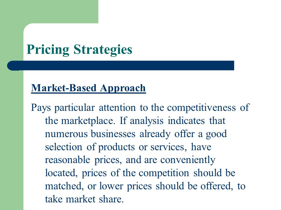Pricing Strategies Market-Based Approach