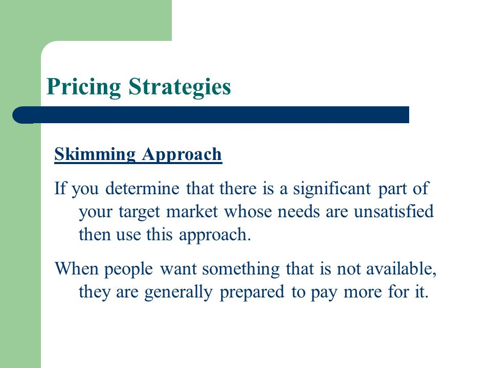 Pricing Strategies Skimming Approach