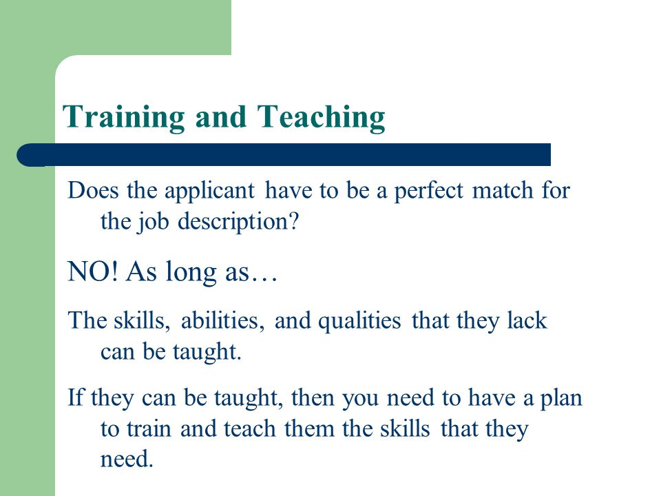 Training and Teaching NO! As long as…