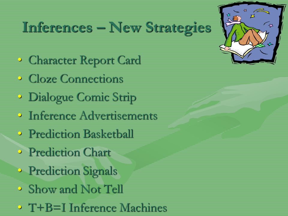 Inferences – New Strategies