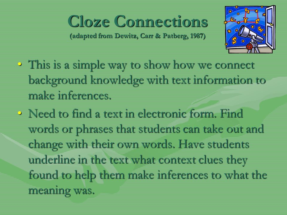 Cloze Connections (adapted from Dewitz, Carr & Patberg, 1987)