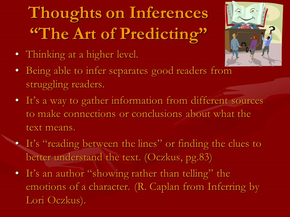 Thoughts on Inferences The Art of Predicting