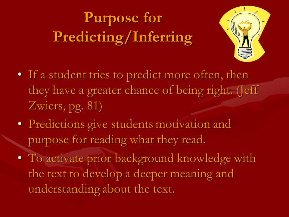 Purpose for Predicting/Inferring