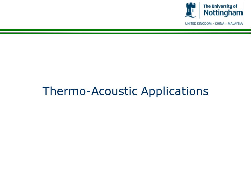 Thermo-Acoustic Applications