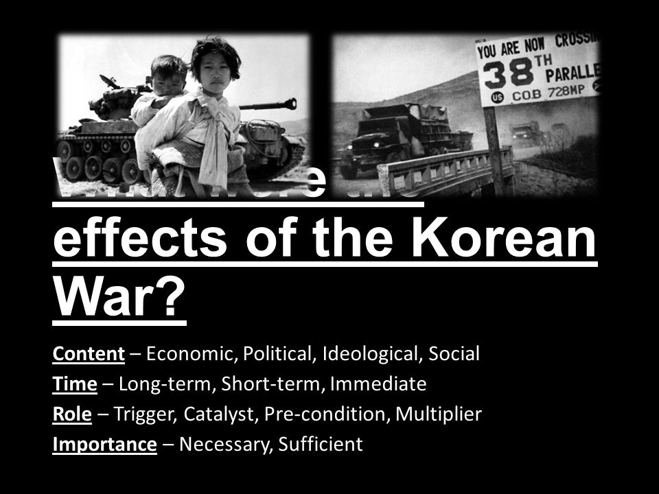 consequences of the korean war Korean war and the aftermathby tiffany son korean war and the aftermathby tiffany son.