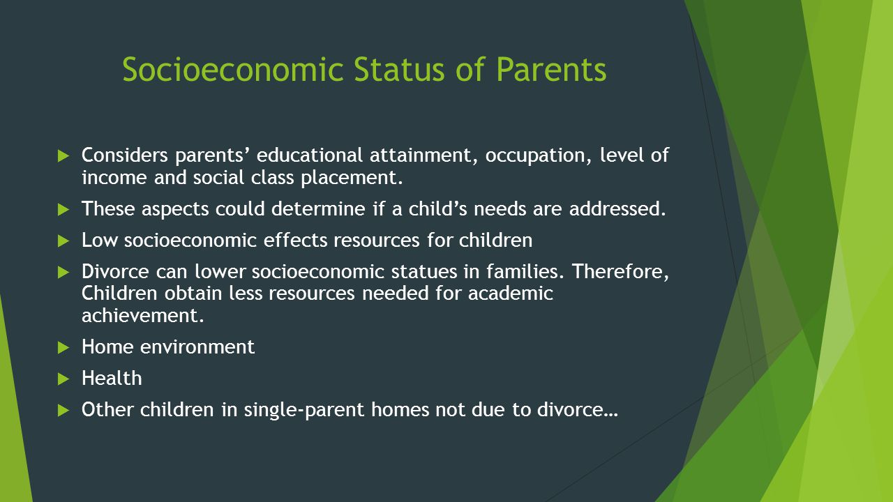 parents' educational attainment and occupational status Model have been used in analyses of educational aspiration and attainment,  parents most of the time up  sex, schooling, and occupational status.