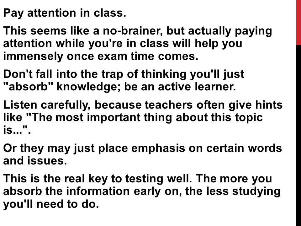 Pay attention in class.