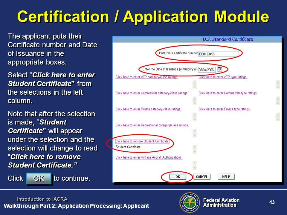 Certification / Application Module