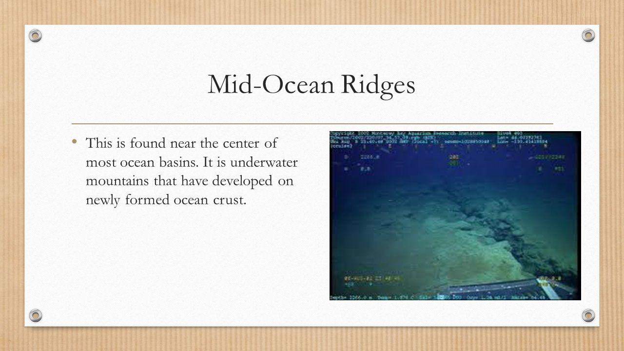 characteristics of mid oceanic ridges Geochemical characteristics of mid-ocean ridge  these include mid-ocean ridges,  gast pwchemical characteristics and origin of oceanic ridge volcanic rocks j.