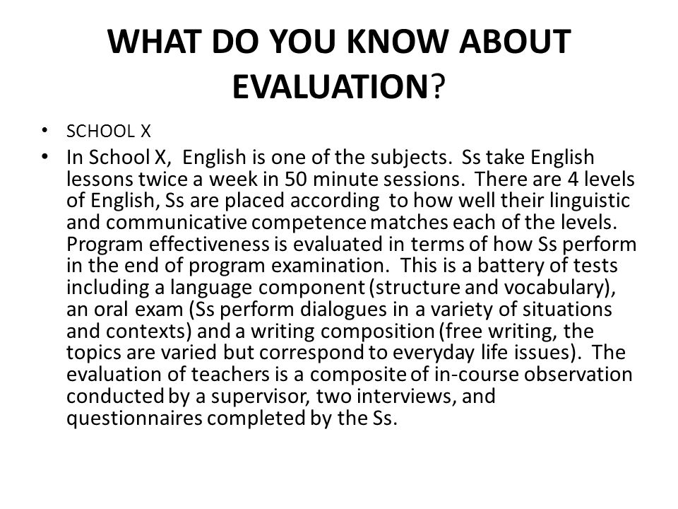 WHAT DO YOU KNOW ABOUT EVALUATION